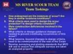 ms river scour team team taskings