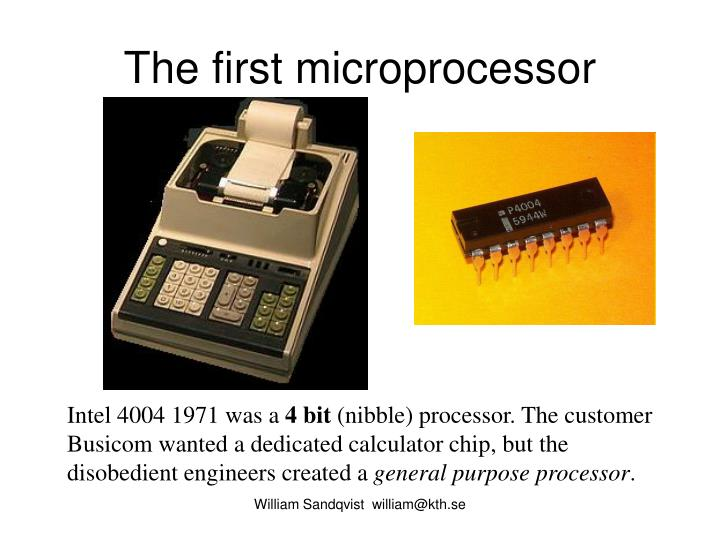 The first microprocessor