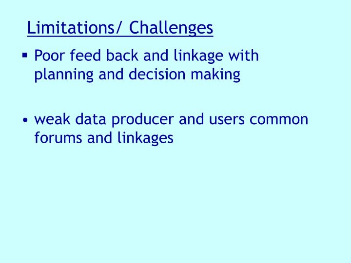 Limitations/ Challenges