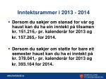 inntektsrammer i 2013 2014