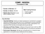 cdmr nigeria formalized in 1999