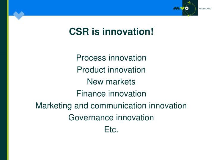 CSR is innovation!