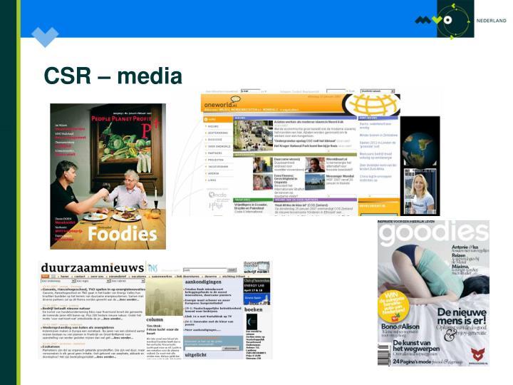 CSR – media