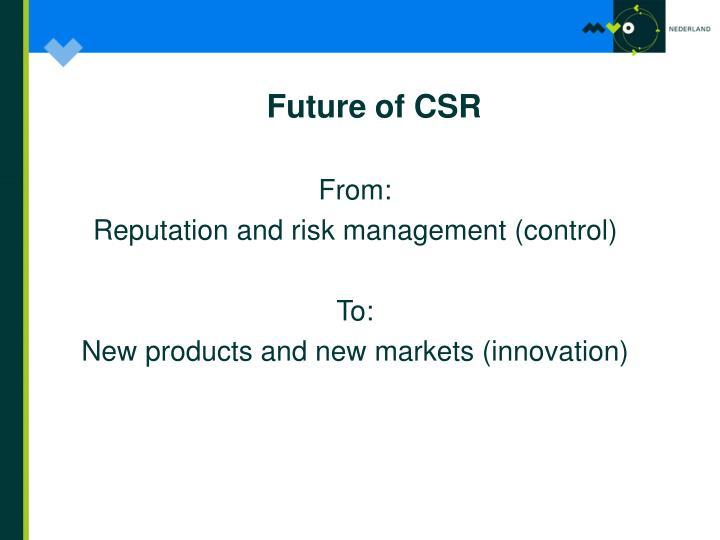 Future of CSR