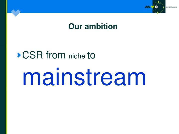 Our ambition