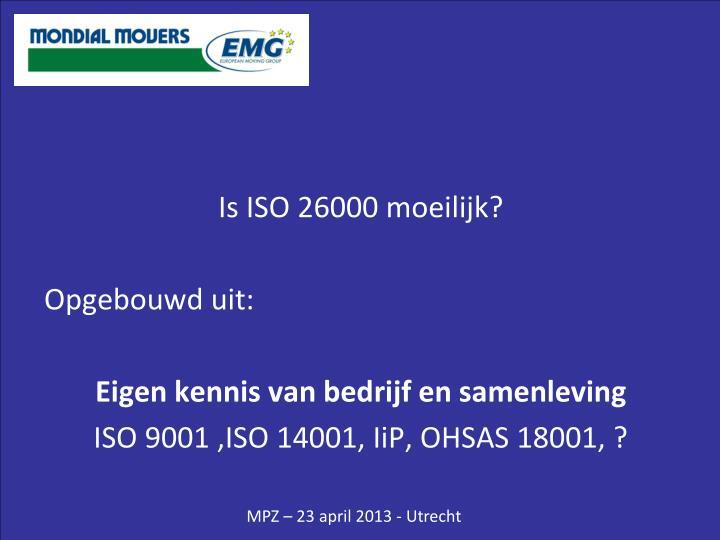 Is ISO 26000 moeilijk?
