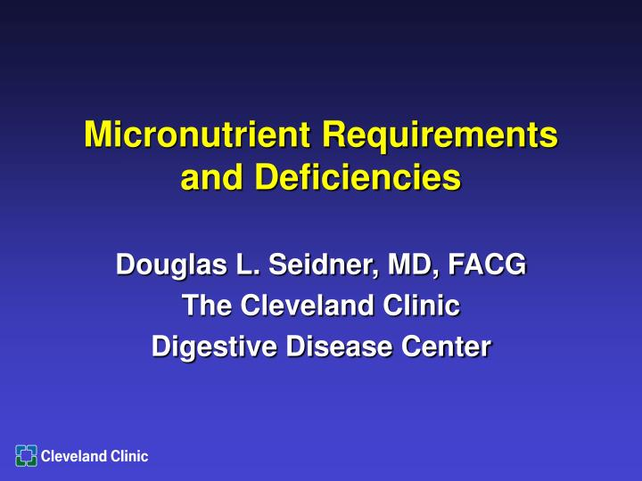 micronutrient requirements and deficiencies n.