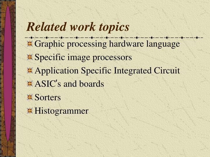 Related work topics