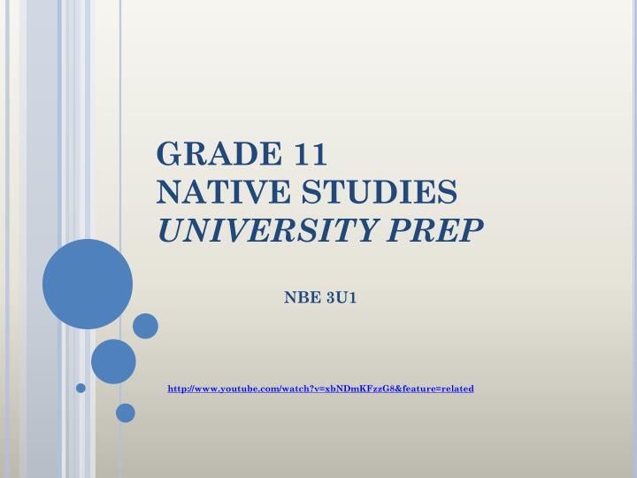grade 11 native studies university prep n.