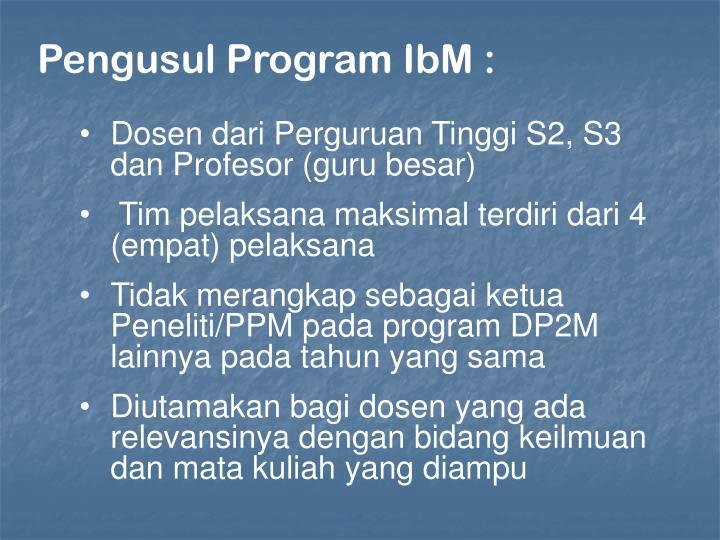 Pengusul Program IbM :