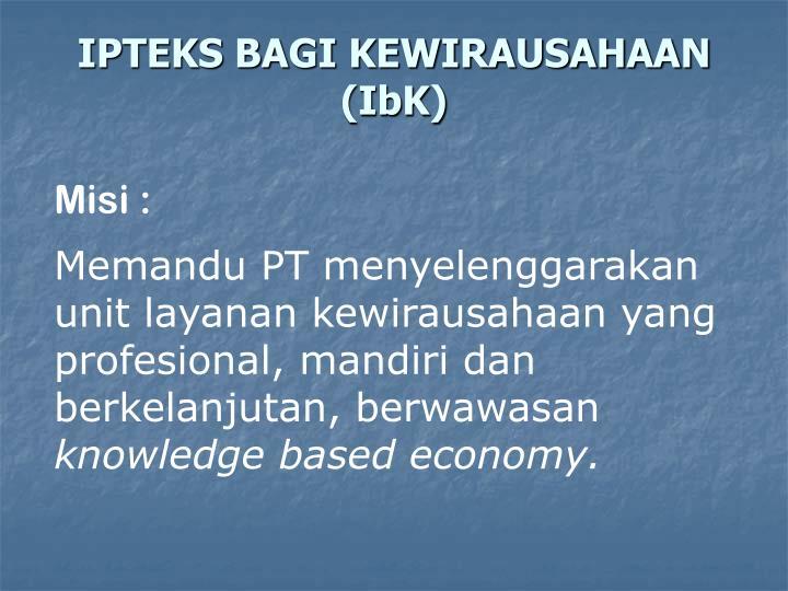IPTEKS BAGI KEWIRAUSAHAAN