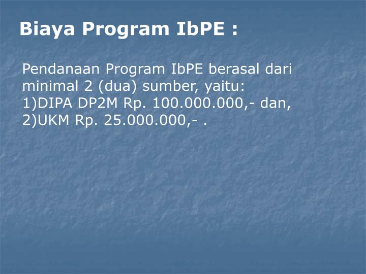 Biaya Program IbPE :