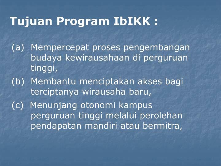 Tujuan Program IbIKK :