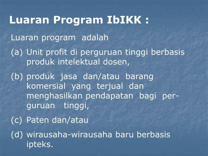 Luaran Program IbIKK :