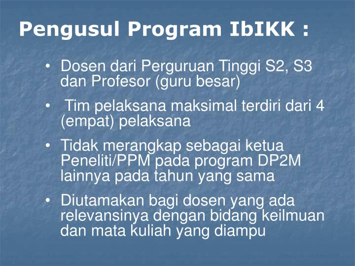 Pengusul Program IbIKK :