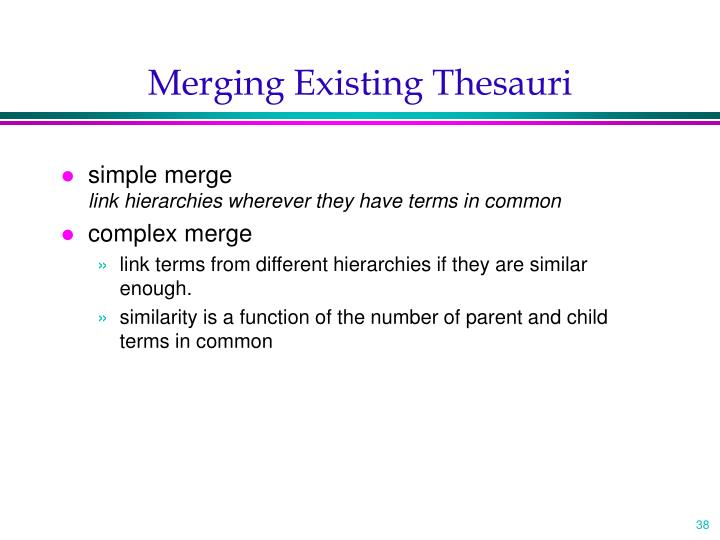 Merging Existing Thesauri