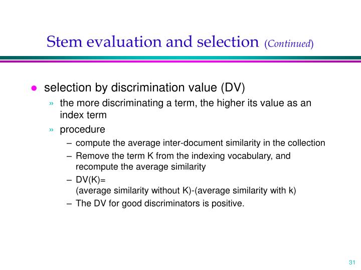 Stem evaluation and selection