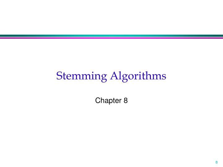 Stemming Algorithms
