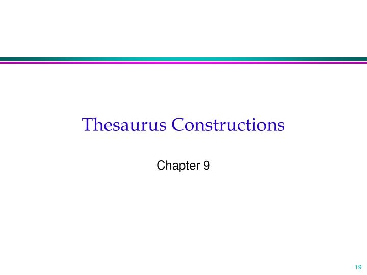 Thesaurus Constructions