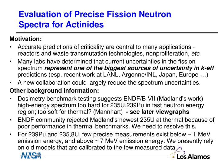 Evaluation of precise fission neutron spectra for actinides