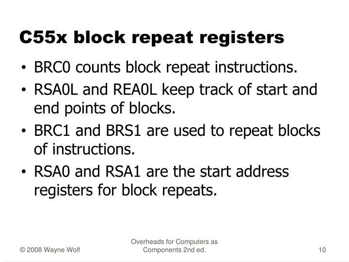 C55x block repeat registers