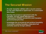 the securad mission