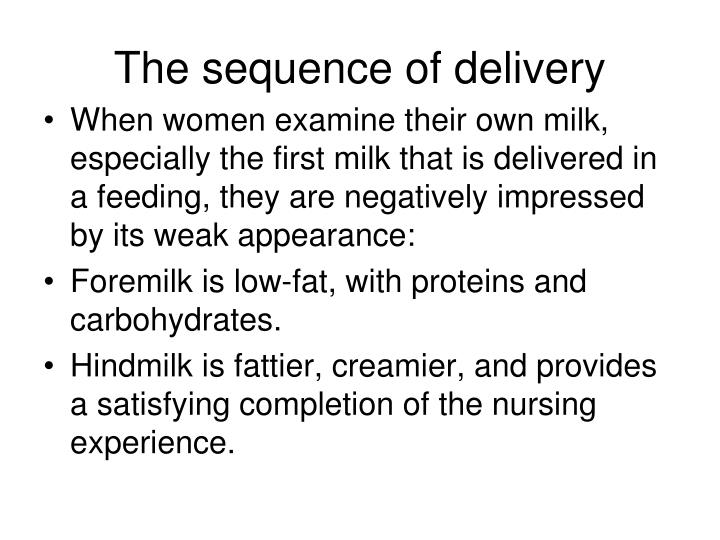The sequence of delivery