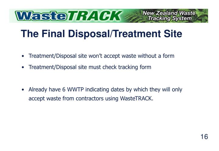 The Final Disposal/Treatment Site