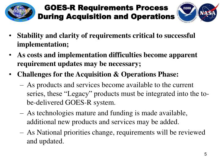 GOES-R Requirements Process During Acquisition and Operations