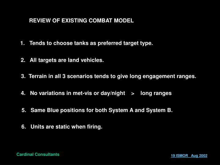 REVIEW OF EXISTING COMBAT MODEL