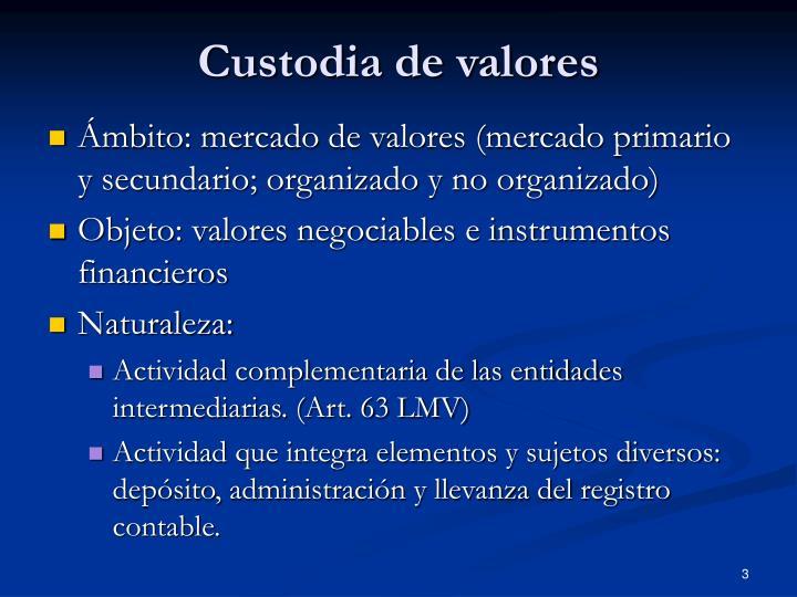 Custodia de valores