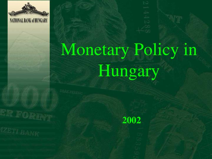 Monetary Policy in Hungary