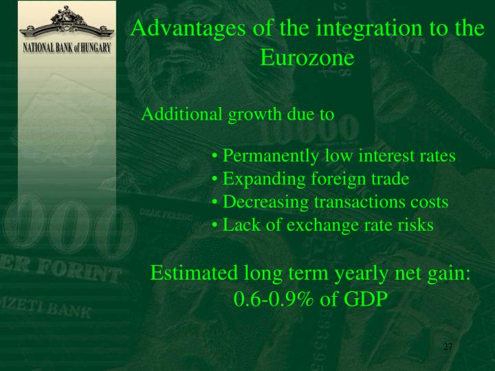 Advantages of the integration to the
