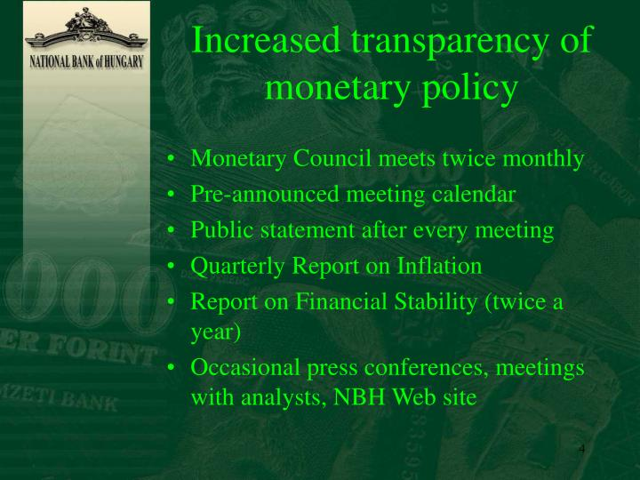 Increased transparency of monetary policy