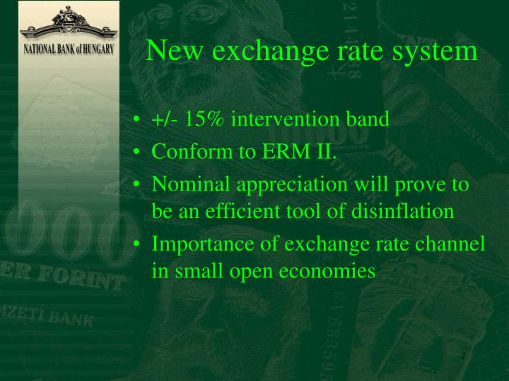 New exchange rate system