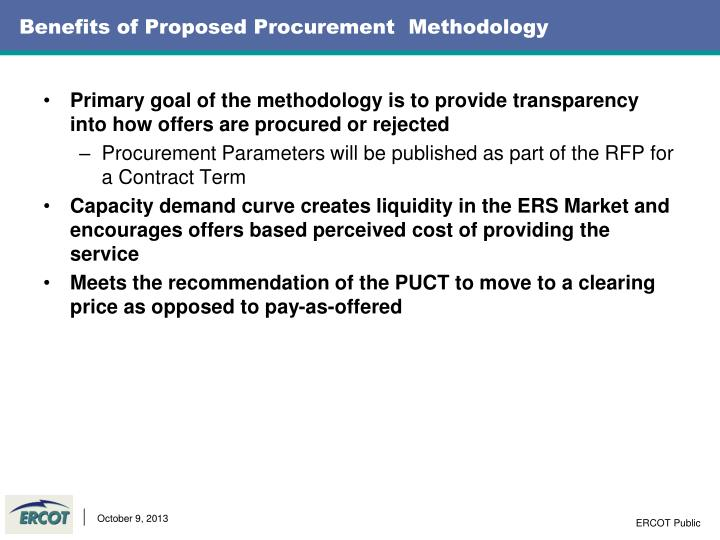 Benefits of proposed procurement methodology