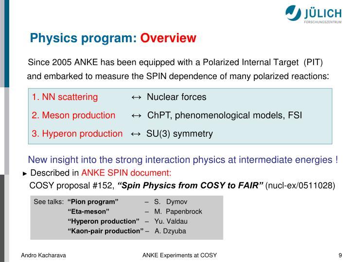 Physics program:
