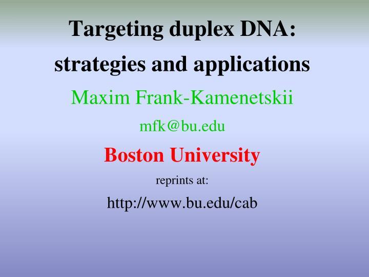 Targeting duplex DNA: