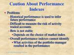 caution about performance indexes