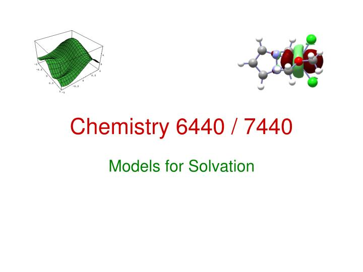 Chemistry 6440 7440