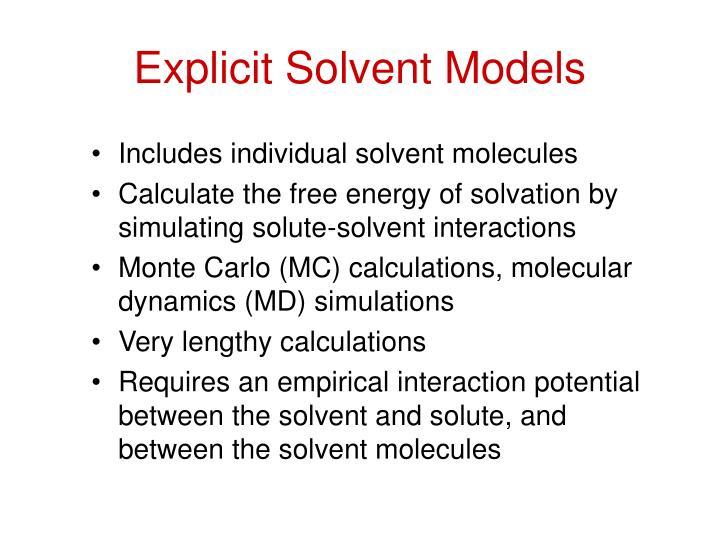 Explicit solvent models