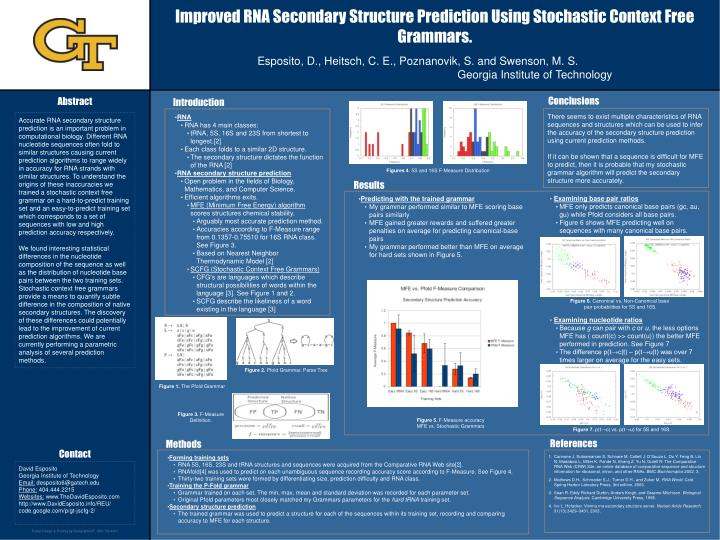 Improved RNA Secondary Structure Prediction Using Stochastic Context Free Grammars.
