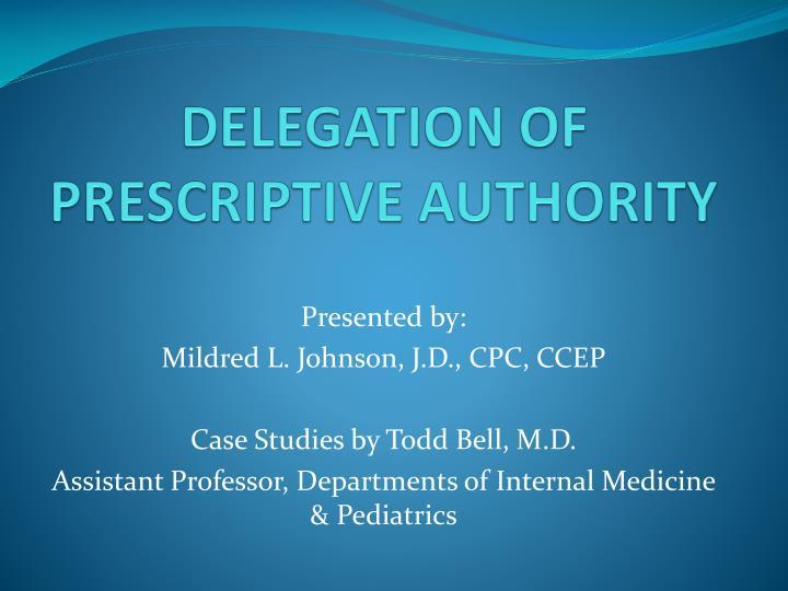 delegation of prescriptive authority n.