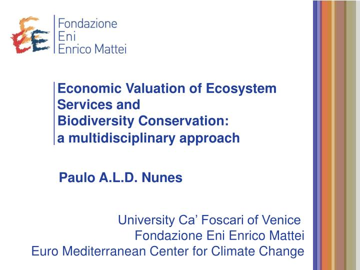 economic valuation of ecosystem services and biodiversity conservation a multidisciplinary approach n.
