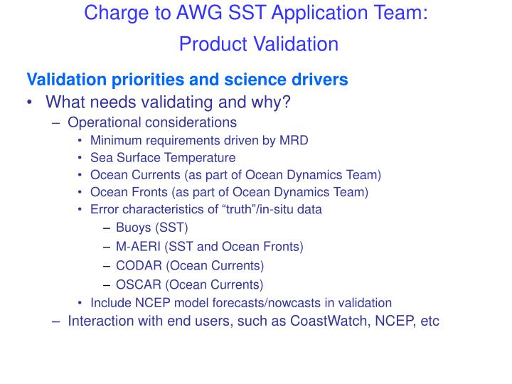 Charge to awg sst application team product validation