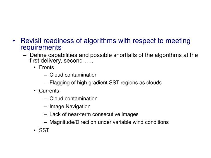 Revisit readiness of algorithms with respect to meeting requirements