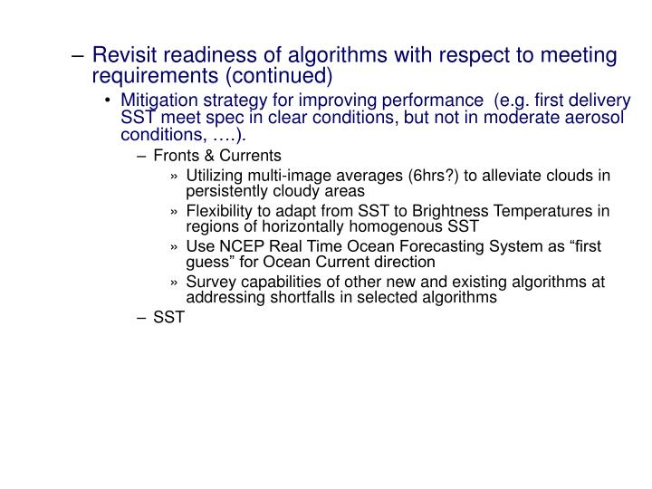 Revisit readiness of algorithms with respect to meeting requirements (continued)