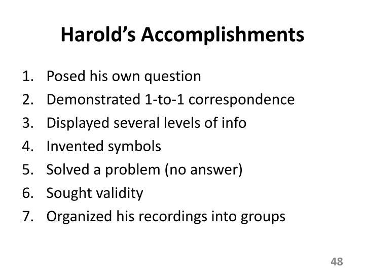 Harold's Accomplishments