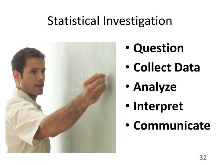 Statistical Investigation