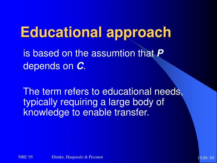 Educational approach
